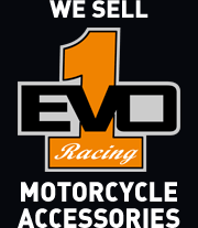 We sell EVO1 motorcycle accessories